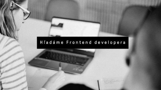 Hľadáme Frontend developera.