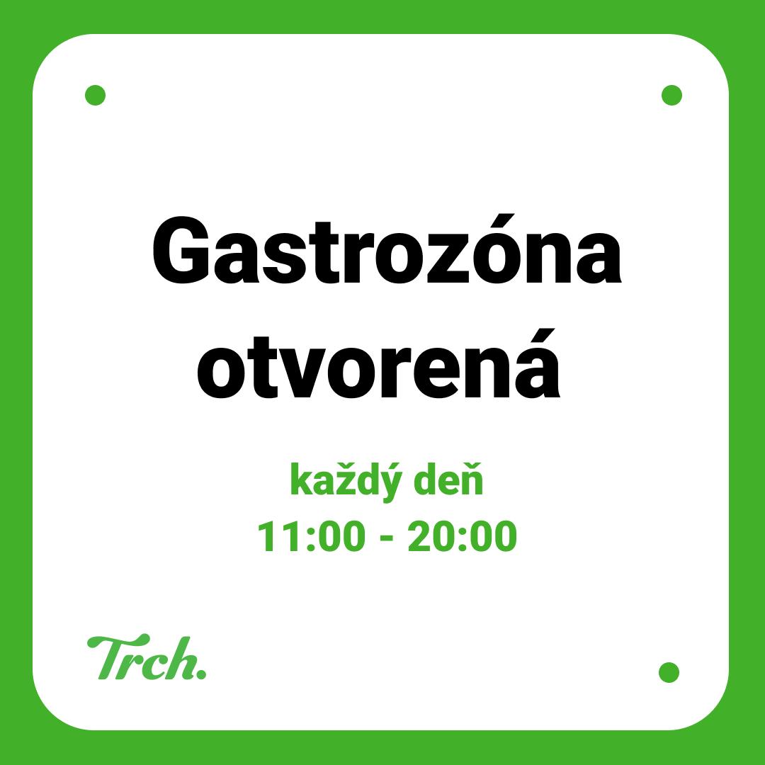 Gastrozóna otvorená do 20-tej
